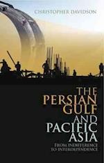 The Persian Gulf and Pacific Asia af Christopher Davidson