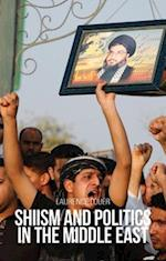 Shiism and Politics in the Middle East