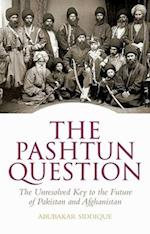 The Pashtun Question af Abubakar Siddique