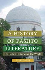 A History of Pashto Literature