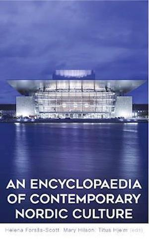 Bog, hardback An Encyclopaedia of Contemporary Nordic Culture af Helena Forsas-Scott