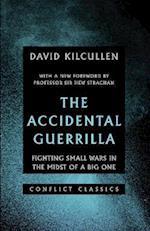 The Accidental Guerrilla (Conflict Classics, nr. 1)