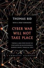 Cyber War Will Not Take Place (Conflict Classics, nr. 1)
