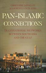 Pan Islamic Connections (The Ceri Comparative Politics and International Studies Series)