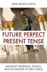 Future Perfect/Present Tense af Jane Bristol-Rhys