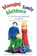 Managing Family Meltdown