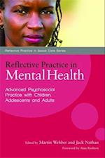Reflective Practice in Mental Health af Martin Webber, James Blewett, Alan Rushton