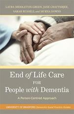 End of Life Care for People with Dementia (Bradford Dementia Group Good Practice Guides)