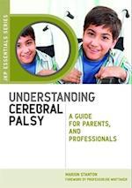 Understanding Cerebral Palsy (Jkp Essentials)