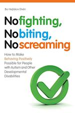 No Fighting, No Biting, No Screaming
