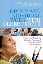 Group and Individual Work with Older People