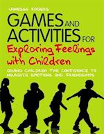 Games and Activities for Exploring Feelings with Children