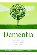 Dementia - Support for Family and Friends (Support for Family and Friends)
