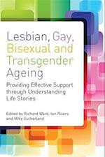 Lesbian, Gay, Bisexual and Transgender Ageing