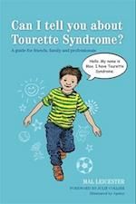 Can I tell you about Tourette Syndrome? (Can I Tell You About)