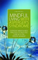 Mindful Living with Asperger's Syndrome af Chris Mitchell
