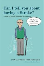 Can I Tell You About Having a Stroke? af Lisa Taylor