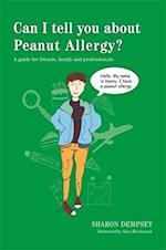 Can I tell you about Peanut Allergy? (Can I Tell You About)