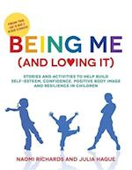 Being Me (and Loving It)