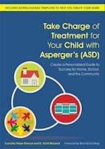 Take Charge of Treatment for Your Child With Asperger's Asd