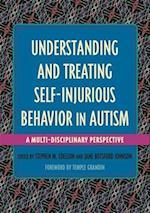 Understanding and Treating Self-Injurious Behavior in Autism