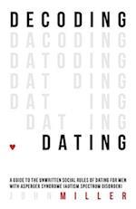 Decoding Dating af John Miller