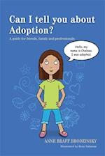 Can I tell you about Adoption? (Can I Tell You About)
