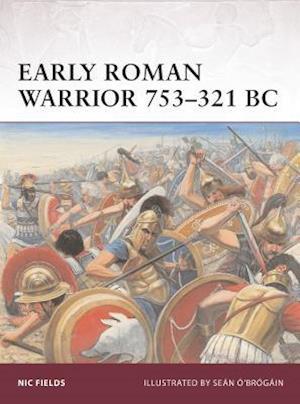 Early Roman Warrior 753-321 BC