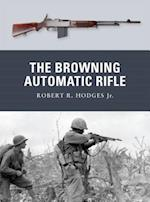 The Browning Automatic Rifle (Weapon)