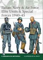 Italian Navy & Air Force Elite Units & Special Forces 1940-45 (Elite)