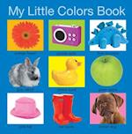 My Little Colours Book (My Little Books)