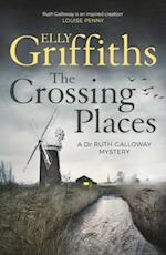 Crossing Places (The Dr Ruth Galloway Mysteries)
