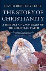 Story of Christianity af David Bentley Hart