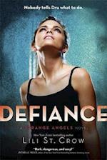 Strange Angels: Defiance (Strange Angels, nr. 4)