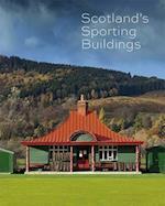 Scotland's Sporting Buildings