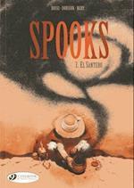 El Santero (Spooks, nr. 3)