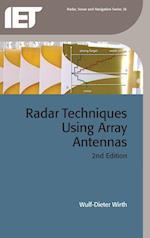 Radar Techniques Using Array Antennas (Iet Radar Sonar and Navigation)