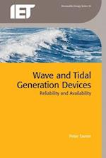Wave and Tidal Generation Devices