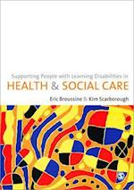 Supporting People with Learning Disabilities in Health and Social Care