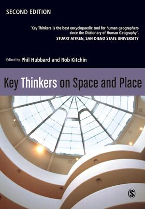 Bog, paperback Key Thinkers on Space and Place af Rob Kitchin, Phil Hubbard