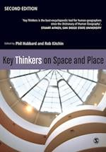 Key Thinkers on Space and Place af Rob Kitchin, Phil Hubbard