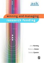 Winning and Managing Research Funding (The Academic's Support Kit)