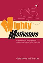 Mighty Motivators af Claire Watts