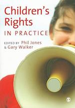 Children's Rights in Practice af Phil Jones, Gary Walker