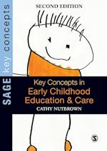Key Concepts in Early Childhood Education and Care (Sage Key Concepts Series)