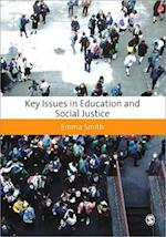 Key Issues in Education and Social Justice af Emma Smith