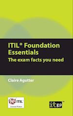 Itil Foundation Essentials: The Exam Facts You Need