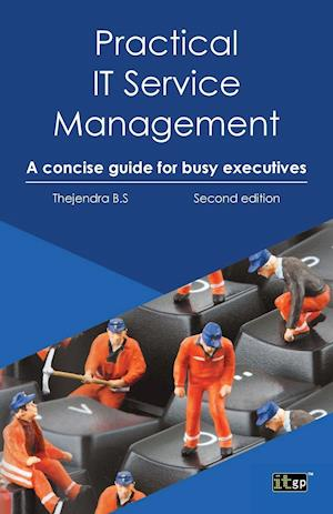 Practial It Service Management: A Concise Guide for Busy Executives