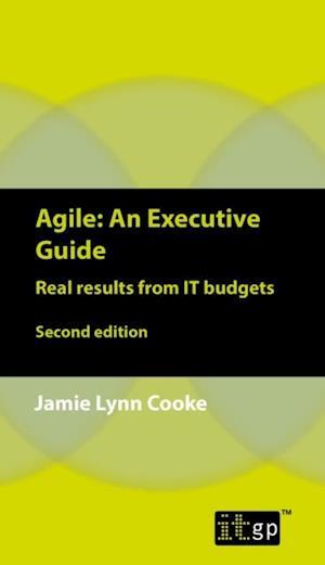 Agile: An Executive Guide