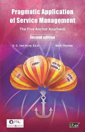 Bog, paperback Pragmatic Application of Service Management af Mark Thomas, Suzanne Van Hove